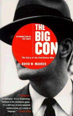 Image for Big Con, The Story of the Confidence Man