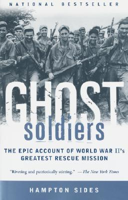 Image for GHOST SOLDIERS : THE EPIC ACCOUNT OF WOR