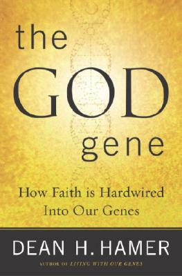 Image for The God Gene: How Faith is Hardwired into our Genes