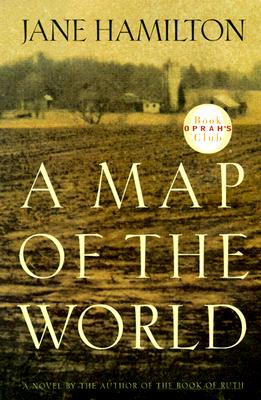 Image for A Map Of The World (Oprah's Pick)