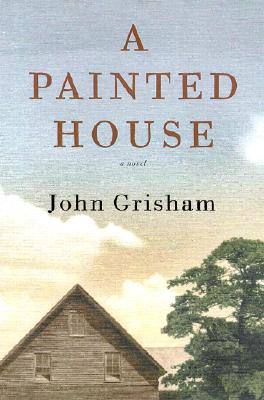 A Painted House:  A Novel, Grisham, John