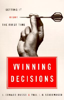 Image for Winning Decisions: Getting It Right the First Time