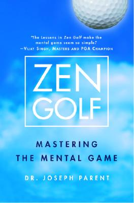 Image for Zen Golf: Mastering the Mental Game