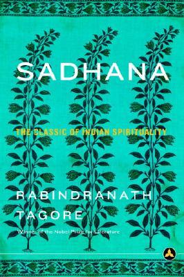 Sadhana, Rabindranath Tagore
