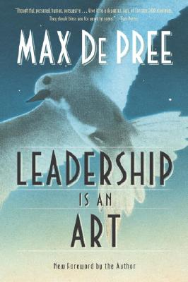 Leadership Is an Art, Max Depree