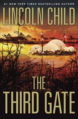 The Third Gate: A Novel, Lincoln Child