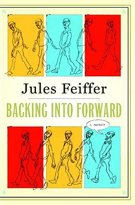 Backing Into Forward: A Memoir, Jules Feiffer