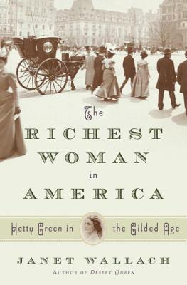 Image for The Richest Woman in America: Hetty Green in the Gilded Age