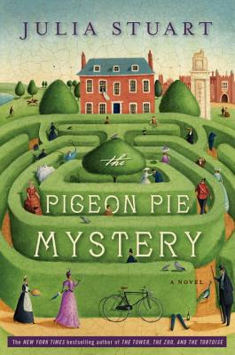 The Pigeon Pie Mystery: A Novel, Julia Stuart