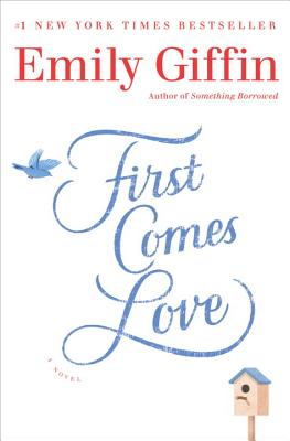 Image for First Comes Love