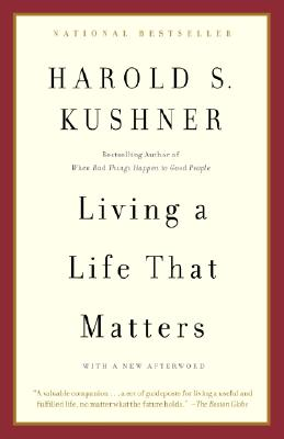 Living a Life that Matters, Harold S. Kushner