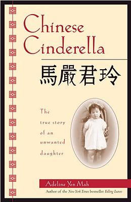 Chinese Cinderella, Adeline Yen Mah