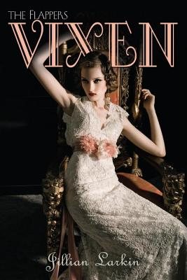 Vixen (The Flappers), Jillian Larkin