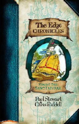 Midnight over Sanctaphrax: the Edge Chronicles- Book 3, Stewart, Paul; Riddell, Chris