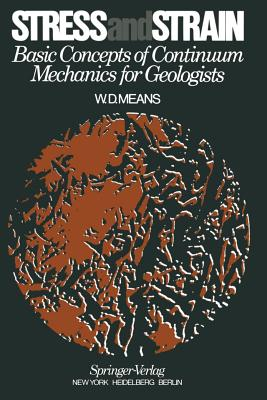 Image for Stress and Strain: Basic Concepts of Continuum Mechanics for Geologists
