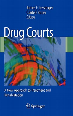 Image for Drug Courts: A New Approach to Treatment and Rehabilitation