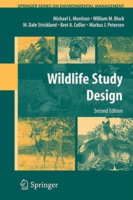 Image for Wildlife Study Design (Springer Series on Environmental Management)