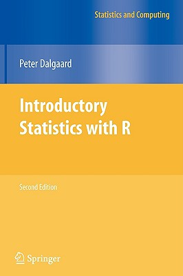 Image for Introductory Statistics with R (Statistics and Computing)