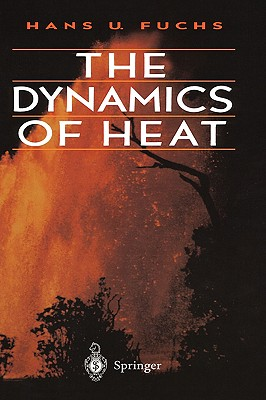 Image for The Dynamics of Heat