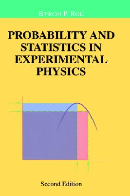 Image for Probability and Statistics in Experimental Physics (Undergraduate Texts in Contemporary Physics)