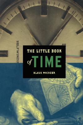 The Little Book of Time (Little Book Series), Klaus Mainzer