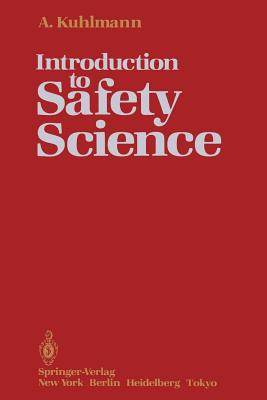 Introduction to Safety Science, Kuhlmann, Albert
