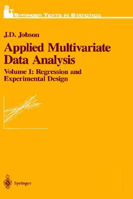 Image for Applied Multivariate Data Analysis:  Volume I: Regression and Experimental Design