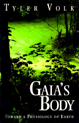 Image for Gaia's Body: Toward a Physiology of Earth (Copernicus)