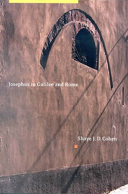 Image for Josephus in Galilee and Rome: His Vita and Development As a Historian
