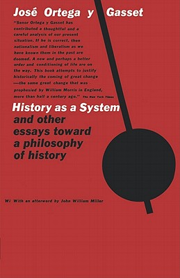 Image for HISTORY AS A SYSTEM AND OTHER ESSAYS TOWARD A PHILOSOPHY OF HISTORY