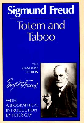Image for Totem and Taboo (The Standard Edition)  (Complete Psychological Works of Sigmund Freud)