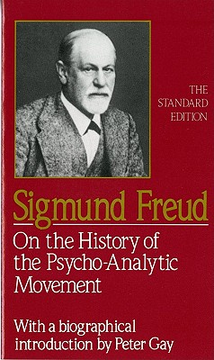 Image for On the History of the Psycho-Analytic Movement (The Standard Edition) (Complete Psychological Works of Sigmund Freud)