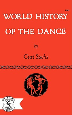 Image for World History of the Dance (The Norton Library)