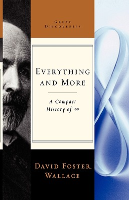 Image for Everything and More: A compact History of Infinity  **SIGNED 1st Edition/1st Printing**