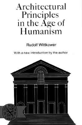 Image for Architectural Principles in the Age of Humanism