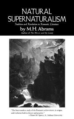 Image for Natural Supernaturalism (Norton Library (Paperback))