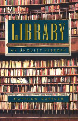 Image for Library: An Unquiet History