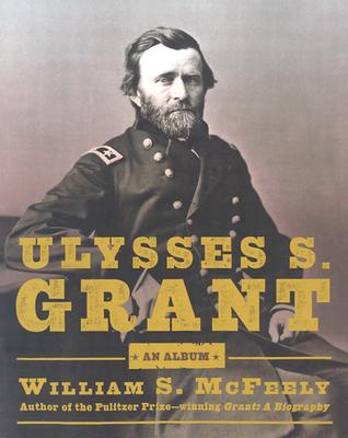 Image for Ulysses S. Grant: An Album