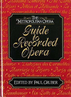 Image for The Metropolitan Opera Guide to Recorded Opera