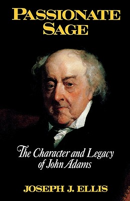 Image for Passionate Sage: The Character and Legacy of John Adams