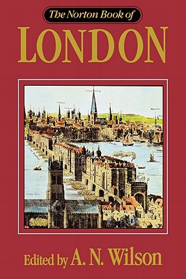 NORTON BOOK OF LONDON, A.N. WILSON