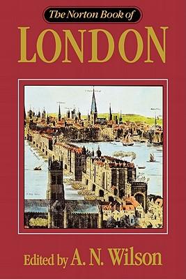 NORTON BOOK OF LONDON, A.N. WILSON