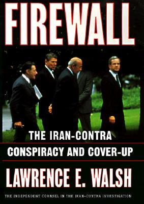 Image for Firewall: The Iran-Contra Conspiracy and Cover-Up