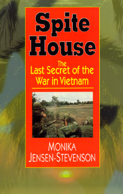 Image for SPITE HOUSE THE LAST SECRET OF THE WAR IN VIETNAM