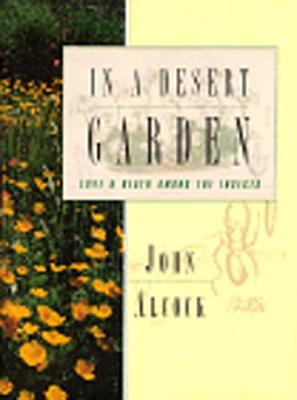 In a Desert Garden: Love and Death Among the Insects, Alcock, John
