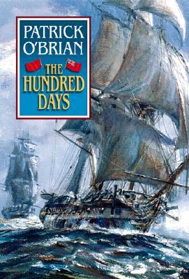 The Hundred Days, O'Brian,Patrick