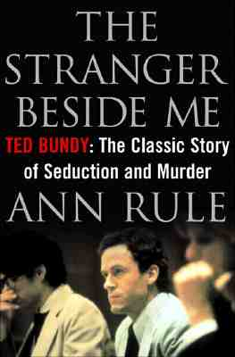 The Stranger Beside Me: The Twentieth Anniversary Edition, Rule, Ann