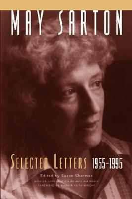 Image for May Sarton: Selected Letters, 1955-1995