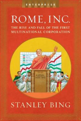 Image for Rome, Inc.: The Rise and Fall of the First Multinational Corporation (Enterprise)