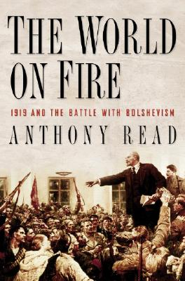 Image for The World on Fire: 1919 and the Battle with Bolshevism